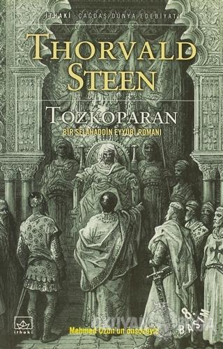 Tozkoparan Bir Selahaddin Eyyübi Romanı - Thorvald Steen - İthaki Yayı