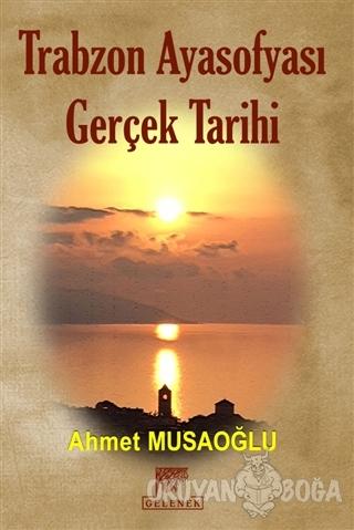 Trabzon Ayasofyası Gerçek Tarihi (Ciltli)