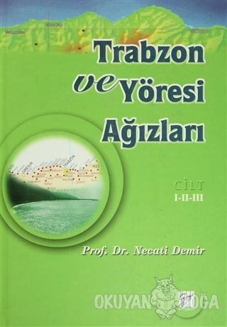 Trabzon ve Yöresi Ağızları Cilt: 1-2-3 (Ciltli)