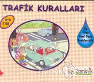Trafik Kuralları - Davranış Serisi - Kolektif - Zambak Yayınları