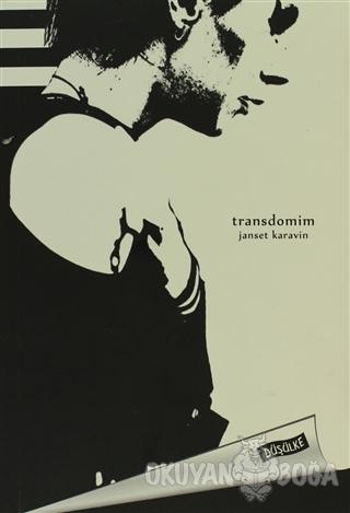 Transdomim - Janset Karavin - Düşülke Yayıncılık