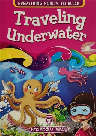 Traveling Underwater - Everything Points To Allah 5 - Hekimoğlu İsmail