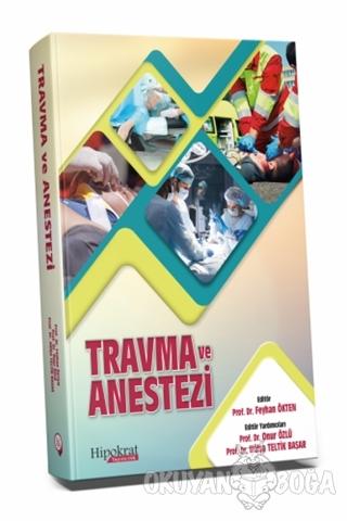 Travma ve Anestezi (Ciltli)