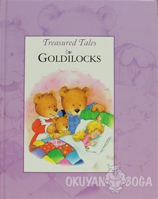 Treasured Tales : Goldılocks (Ciltli)