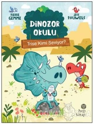 Trise Kimi Seviyor? - Dinozor Okulu