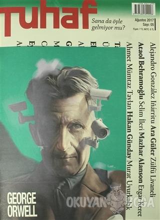 Tuhaf Dergi Sayı: 5 Ağustos 2017 - Kolektif - Tuhaf Dergi