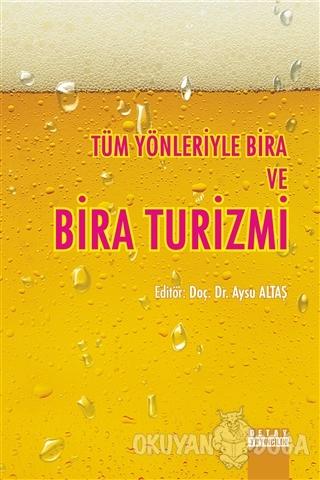 Tüm Yönleriyle Bira ve Bira Turizmi