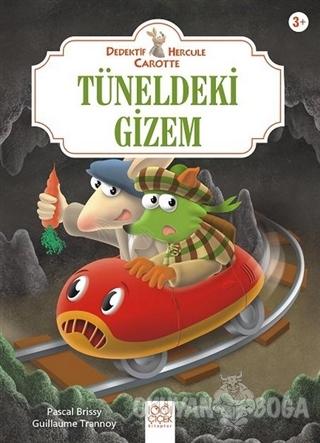 Tüneldeki Gizem - Dedektif Hercule Carotte - Pascal Brissy - 1001 Çiçe