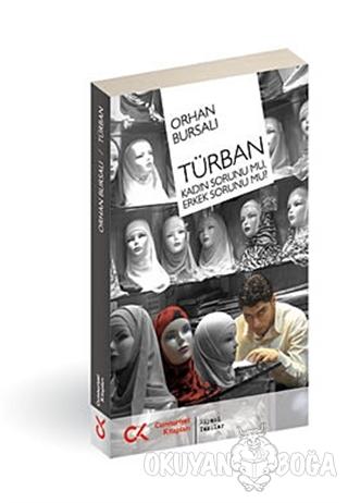 Türban - Orhan Bursalı - Cumhuriyet Kitapları