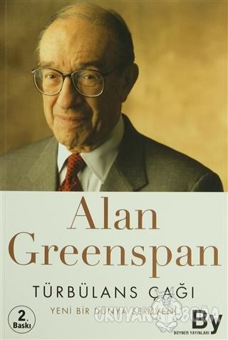 Türbülans Çağı - Alan Greenspan - Boyner Yayınları