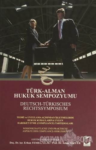 Türk-Alman Hukuk Sempozyumu / Deutsch-Türkisches Rechtssymposium (Cilt