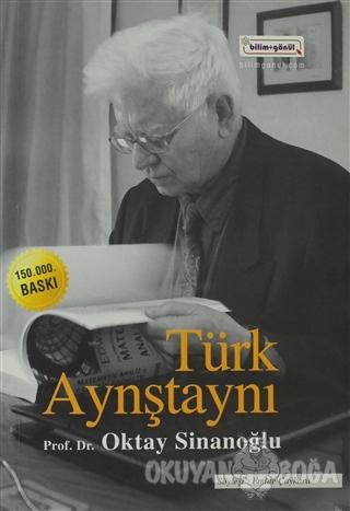 Türk Aynştaynı - Oktay Sinanoğlu - Bilim & Gönül Yayınevi