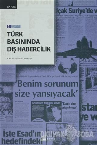 Türk Basınında Dış Habercilik - Mücahit Küçükyılmaz - Seta Yayınları