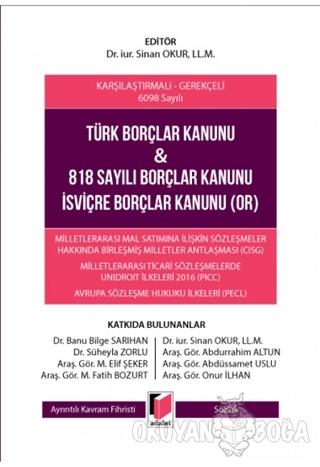 Türk Borçlar Kanunu ve 818 Sayılı Borçlar Kanunu İsviçre Borçlar Kanunu (OR) (Ciltli)