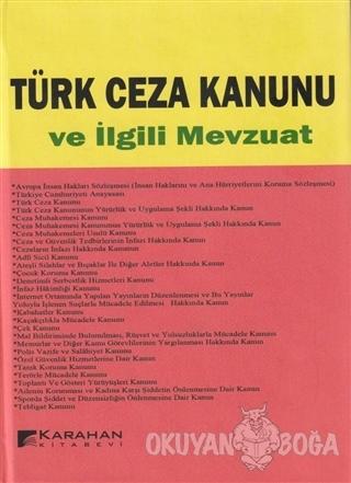 Türk Ceza Kanunu ve İlgili Mevzuat (Ciltli) - Kolektif - Karahan Kitab