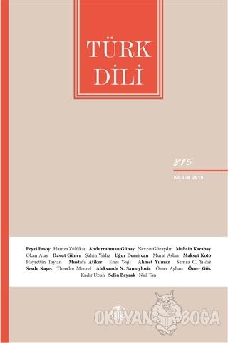 Türk Dili Dil ve Edebiyat Dergisi Sayı: 815 Kasım 2019 - Kolektif - Tü