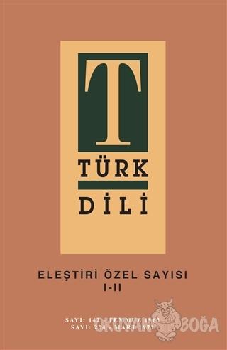 Türk Dili Eleştiri Özel Sayısı 1-2 - Kolektif - Türk Dil Kurumu Yayınl