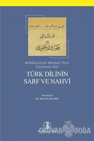Türk Dilinin Sarf ve Nahvi - Köprülüzade Mehmet Fuat - Türk Dil Kurumu