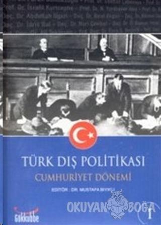 Türk Dış Politikası Cumhuriyet Dönemi (2 Kitap) - Mustafa Bıyıklı - Gö