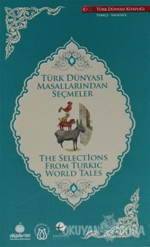 Türk Dünyası Masallarından Seçmeler (İngilizce-Türkçe)