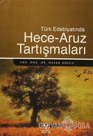 Türk Edebiyatında Hece - Aruz Tartışmaları