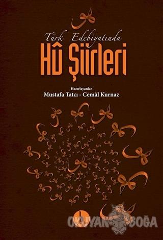 Türk Edebiyatında Hü Şiirleri - Mustafa Tatcı - H Yayınları