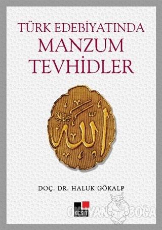 Türk Edebiyatında Manzum Tevhidler - Haluk Gökalp - Kesit Yayınları