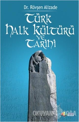 Türk Halk Kültürü ve Tarihi