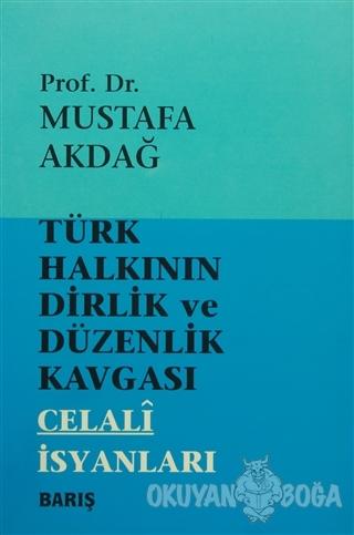 Türk Halkının Dirlik ve Düzenlik Kavgası