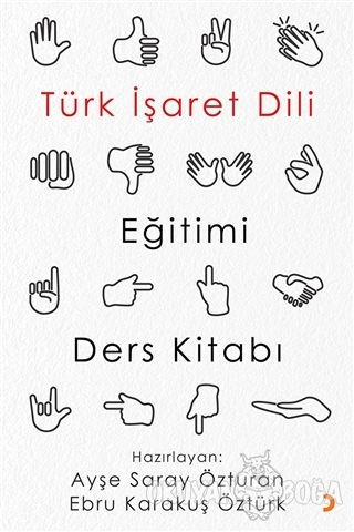 Türk İşaret Dili Eğitimi Ders Kitabı