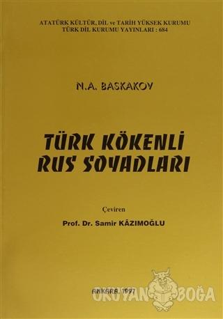 Türk Kökenli Rus Soyadları - N. A. Baskakov - Türk Dil Kurumu Yayınlar