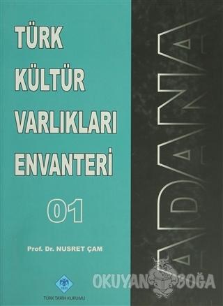 Türk Kültür Varlıkları Envanteri Adana - 01 (Ciltli)