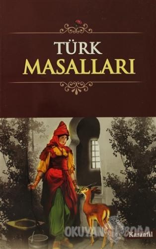 Türk Masalları - Kolektif - Karanfil Yayınları