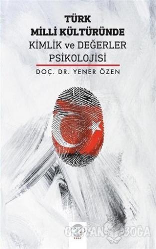 Türk Milli Kültüründe Kimlik ve Değerler Psikolojisi