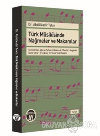 Türk Musikisinde Nağmeler ve Makamlar - Abdülkadir Tekin - Büyüyen Ay