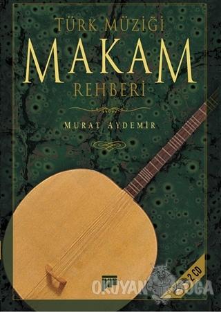 Türk Müziği Makam Rehberi (CD'li) - Murat Aydemir - Pan Yayıncılık