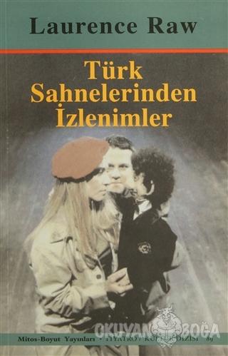 Türk Sahnelerinden İzlenimler - Laurence Raw - Mitos Boyut Yayınları