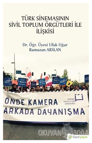 Türk Sinemasının Sivil Toplum Örgütleri ile İlişkisi