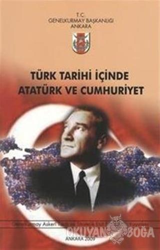 Türk Tarihi İçinde Atatürk ve Cumhuriyet