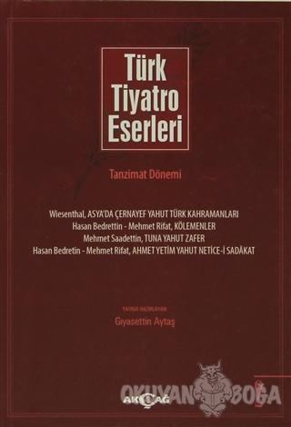 Türk Tiyatro Eserleri 2 Tanzimat Dönemi - Kolektif - Akçağ Yayınları -