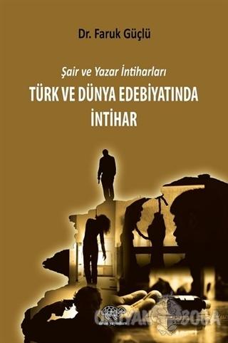 Türk ve Dünya Edebiyatında İntihar