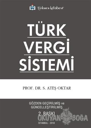 Türk Vergi Sistemi - Ateş Oktar - Türkmen Kitabevi - Akademik Kitaplar