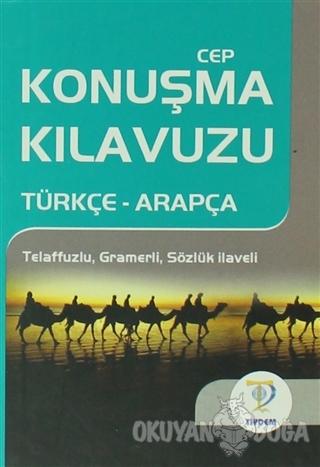 Türkçe - Arapça Cep Konuşma Kılavuzu