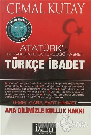 Türkçe İbadet Ana Dilimizle Kulluk Hakkı - Cemal Kutay - İklim Yayınla