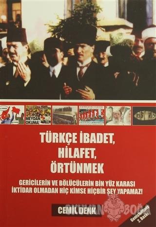 Türkçe İbadet, Hilafet, Örtünmek - Cemil Denk - Karınca Yayınları