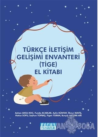 Türkçe İletişim Gelişimi Envanteri (TİGE) El Kitabı