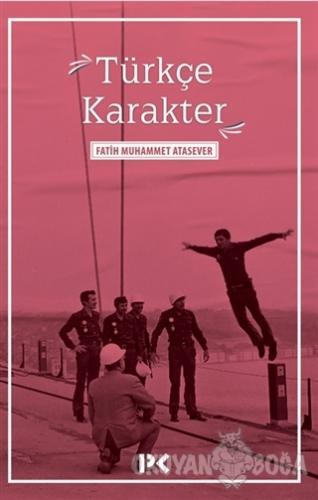 Türkçe Karakter - Fatih Muhammet Atasever - Profil Kitap