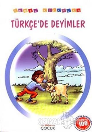 Türkçe'de Deyimler (İlköğretim 100 Temel Eser) - Kolektif - Nar Yayınl