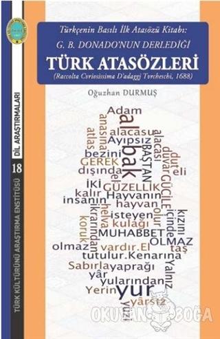 Türkçenin Basılı İlk Atasözü Kitabı: G.B. Donano'nun Derlediği Türk Atasözleri
