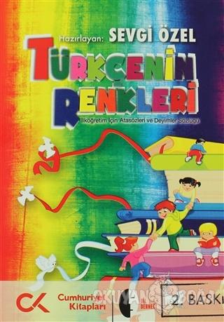 Türkçe'nin Renkleri - Sevgi Özel - Cumhuriyet Kitapları